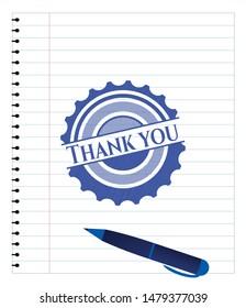 Thank you emblem with pen effect. Blue ink. Vector Illustration. Detailed.