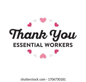 Thank You Essential Workers Banner Sign, Appreciation, Vector Illustration Background
