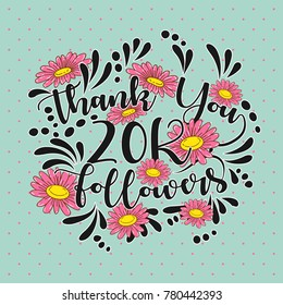 Thank You followers template of 20K Followers with vintage flowers. Web user celebrates a large number of subscribers or followers.