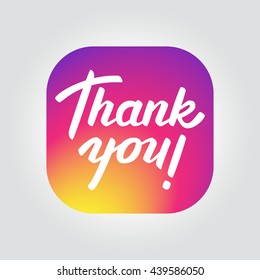 Thank you followers. Vector gradient color icon with lettering.
