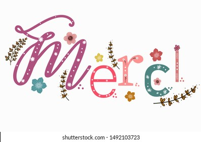 Thank you in french language with decorated letters. Merci card.  Isolated on white background. Illustration Merci font