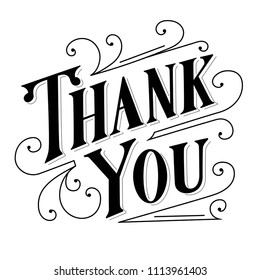 Thank you hand lettering, black vintage letters with flourishes isolated on white background.
