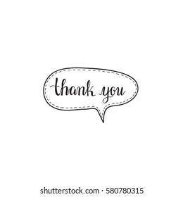 Thank you hand written words calligraphy in a speech bubble lettering