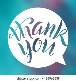Thank you. Lettering on blurred background