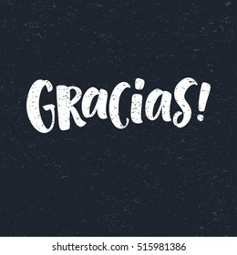 Thank you lettering in spanish: Gracias! Hand drawn phrase. Handwritten modern brush calligraphy for invitation and greeting card, t-shirt, prints and postersChalk texture background