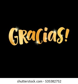 Thank you lettering in spanish: Gracias! Hand drawn golden phrase. Handwritten modern brush calligraphy for invitation and greeting card, t-shirt, prints and posters