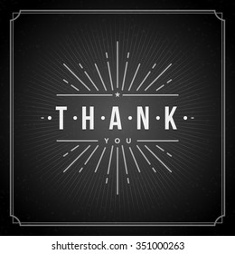 Thank You message text Vintage Greeting Card design template. Chalkboard Retro vector background. Thank You Card Note, Thank You Background.