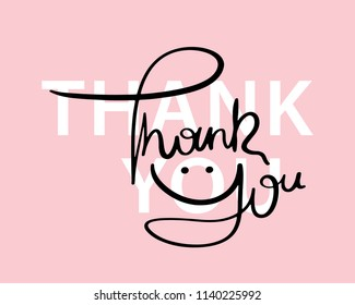 Thank you message / Vector illustration design for t shirt graphics, fashion prints, slogan tees, stickers, cards, posters and other creative uses.