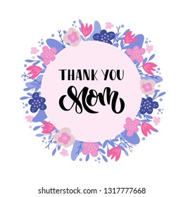 Thank you Mom hand drawn brush lettering. Holiday celebration text for Mother's Day greeting card. Design for invitation, banner, poster, flyer, poster. Vector illustration.