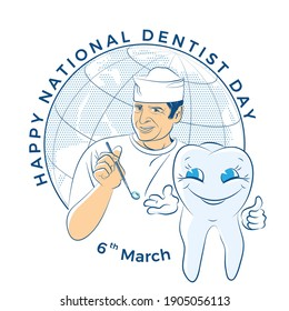 Thank you to my dentist. Happy tooth and doctor. National dentist day 6th March. Happy dentist with mirror in his hand. Stomatology Icon with World map background.