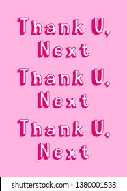 """Thank you, Next"" song lyrics quote isolated on pink background. Feminist poster. Girl power card. Hand drawn text vector illustration."