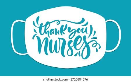 Vielen Dank an Ihre Krankenschwestern, die Vektorillustration auf weißem Maskenhintergrund schreiben. Illustration zum Internationalen Krankenpflegetag. Urlaubsbanner für Ärzte