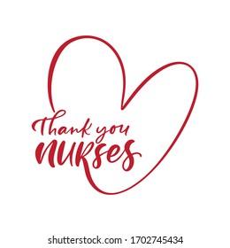 Vielen Dank an Ihre Krankenschwestern und Krankenschwestern, die auf weißem Hintergrund rote Vektorillustration geschrieben haben. Illustration zum Internationalen Krankenpflegetag. Urlaub für Ärzte.