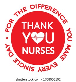 Thank you nurses red round grateful sign. Heart, heartbeat line, Thank you for the difference you make every day appreciating message isolated on white. Flat vector for t-shirt  print, sticker, poster