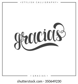 Thank you. Phrase in Spanish handmade. Gracias. Stylish, modern elite calligraphy.  Quote with swirls. Search for the design of brochures, posters, banners, World Day