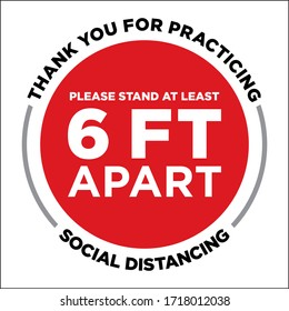 Thank You For Practicing Social Distancing Floor Decal | 6 Feet Apart Reminder Sign | COVID-19 Signage, Coronavirus Poster
