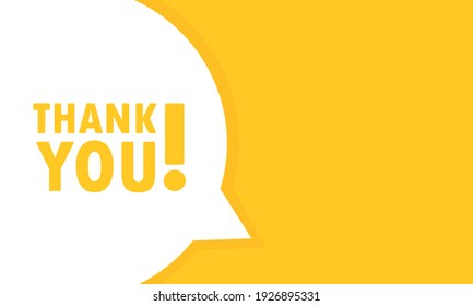 Thank you speech bubble banner. Can be used for business, marketing and advertising. Vector EPS 10. Isolated on white background