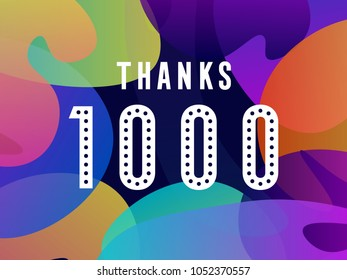 thank you. thanks. 1000 followers card for celebrating many followers in social networks.