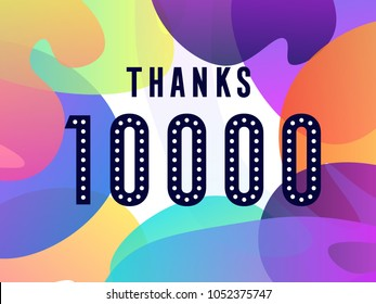 thank you. thanks. 10000 followers card for celebrating many followers in social networks white background.