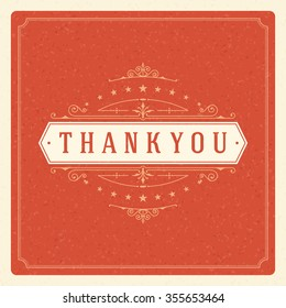 Thank You Typography Message Vintage Greeting Card design template. Flourishes calligraphic ornament Retro vector background. Thank You Card, Thank You Background, Thank You Label, Ornament Frame.