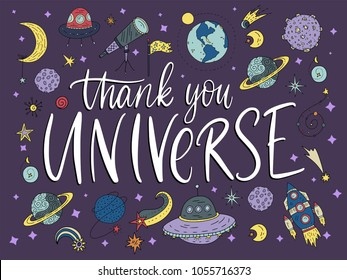 Thank you Universe. Handdrawn vector lettering quote with galaxy illustrations.