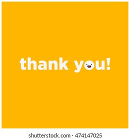 Thank You! (Vector Illustration in Flat Style Design) With Smiley Face