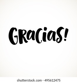 Thank you vector lettering in spanish: Gracias! Hand drawn phrase. Handwritten modern brush calligraphy for invitation and greeting card, t-shirt, prints and posters