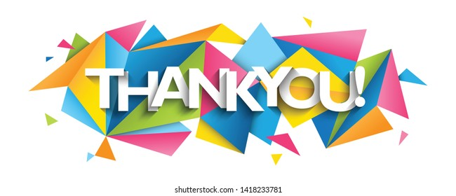 THANK YOU! vector typography banner with colorful triangles