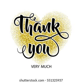 Thank you very much. Lettering composition on the background of a golden heart. Golden sparkles texture. Vector design.