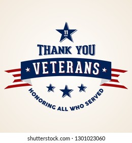 Thank You Veterans - Honoring all who served. Vintage holiday celebration poster with american flag ribbon. Vector illustration EPS.8 EPS.10
