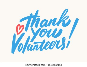 Thank you volunteers. Vector lettering.