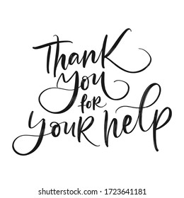 THANK YOU FOR YOUR HELP. GREETING VECTOR HAND LETTERING TYPOGRAPHY