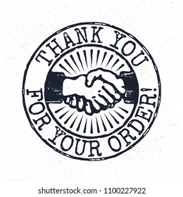Thank You For Your Order. Grunge Rubber Stamp With Handshake. Vector Design Concept On Grunge Texture Background