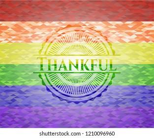 Thankful emblem on mosaic background with the colors of the LGBT flag