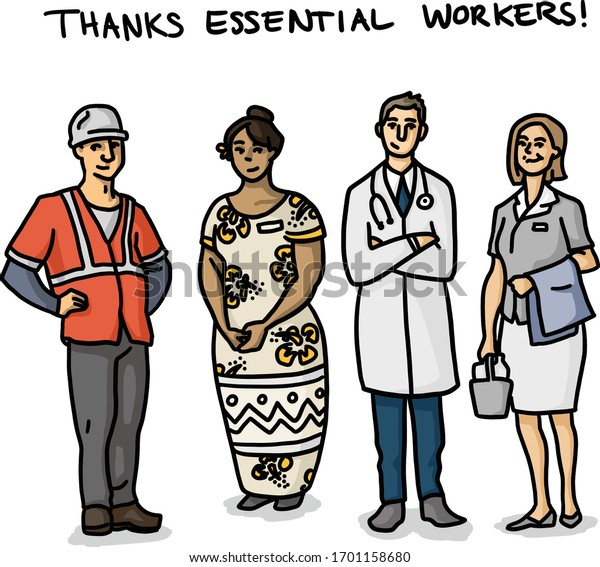 Thanks for essential workers, road-worker, social worker, doctor and nurse for their service amid corona virus outbreak