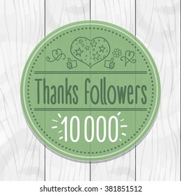 Thanks followers 10000 Sticker, round, tag, wooden background