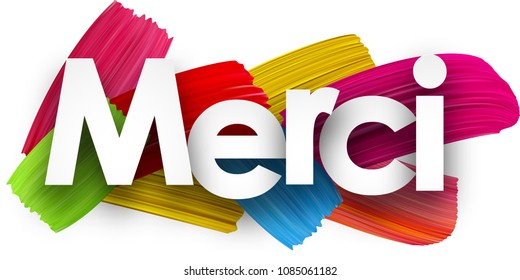 Thanks poster with colorful watercolor brush strokes, French. Vector paper illustration.