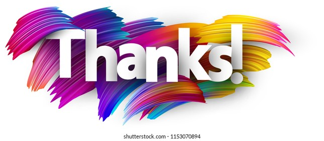 Thanks poster with spectrum brush strokes on white background. Colorful gradient brush design. Vector paper illustration.