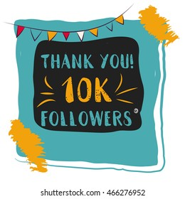 Thanks you card 10000 followers for network friends. Modern brush calligraphy. Inspirational quote in photo frame with festive flags.