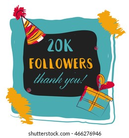 Thanks you card 20000 followers for network friends. Modern brush calligraphy. Inspirational quote in photo frame with festive flags.