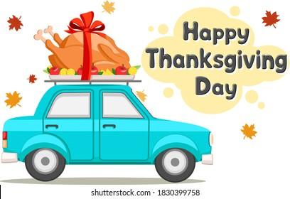 Thanksgiving Day. Car driving roast bird turkey