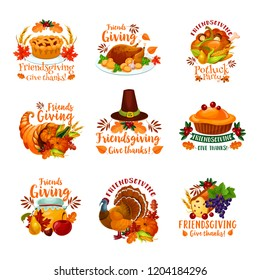 Thanksgiving Day and Friendsgiving potluck dinner icons with autumn holiday meal. Vector roasted turkey, orange pumpkin vegetable and harvest cornucopia, pilgrim hat, fallen maple leaves and fruit pie