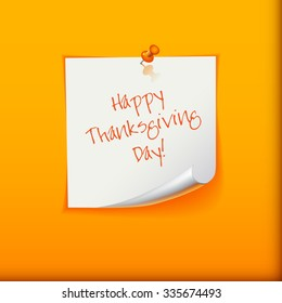 Thanksgiving Day Holiday Typographic Design.  Note paper with pin. Card or background.  Calligraphic Elements. Long shadows. Vector Illustration.