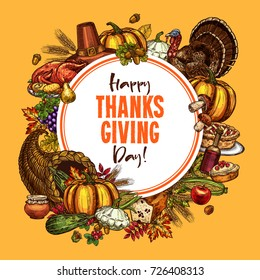 Thanksgiving day poster of traditional roasted turkey and fruit pie, pumpkin or corn and mushroom harvest in cornucopia. Vector sketch design of autumn maple leaf for Happy Thanksgiving Day greeting