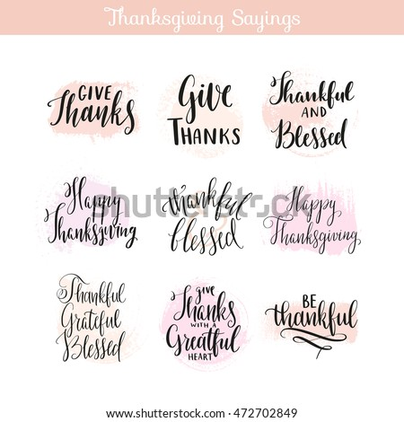 Thanksgiving Day Sayings Quotes Creative Hand Drawn Calligraphy Unique Lettering Design For Greeting