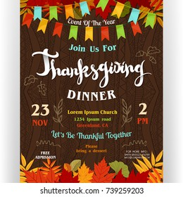 Thanksgiving dinner poster template. Text customized for invitation for celebration. Autumn leaves and doodle details. Flags garland. Ornate background for November holidays. Vector illustration.