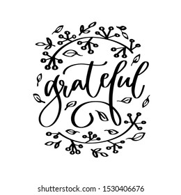 Thanksgiving grateful iron on design with branch and fall berries clipart. Modern calligraphy autumn decor for November celebration. November mug decoration, sublimation print,