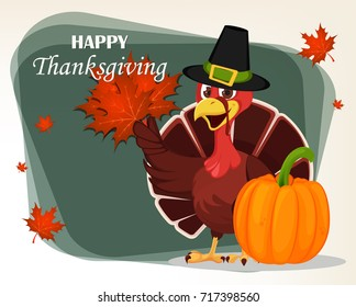 Thanksgiving greeting card with a turkey bird wearing a Pilgrim hat and holding maple leaves. Funny cartoon character for holiday standing near pumpkin. Vector illustration.