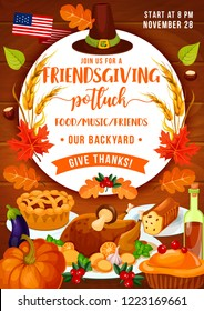 Thanksgiving holiday dinner and Friendsgiving potluck party. Vector turkey, autumn pumpkin vegetables and fruit pie, pilgrim hat, fallen leaves and wine on wooden background. Harvest festival theme