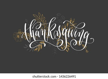 thanksgiving lettering inscription, calligraphy autumn poster vector illustration